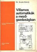 Villamos automatikák a mezőgazdaságban - Kocsis Károly dr.