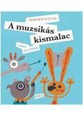 A muzsikás kismalac - Verses állatmesék - Kormos István