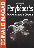 Fényképezés korszerűen - Koshofer, Gert