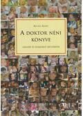 A doktor néni könyve - Kovács Ágnes