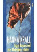 Egy lépéssel az Úristen előtt - Krall, Hanna