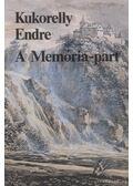 A Memória-part - Kukorelly Endre