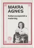 Kullancscsípéstől a maláriáig