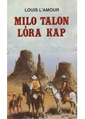 Milo Talon lóra kap - L'Amour, Louis