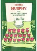 Kortes Murphy - L. Ma The