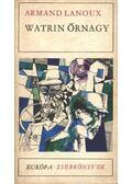 Watrin őrnagy - Lanoux, Armand