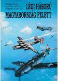 Légi háború Magyarország felett 2. kötet