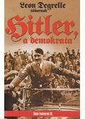 Hitler, a demokrata - Leon Degrelle