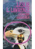 A keselyűk gyászzenéje - Leslie L. Lawrence