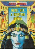 Nebet Het, a halottak úrnője - Leslie L. Lawrence