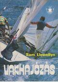 Vakhajózás - Llewellyn, Sam