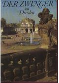 Der Zwinger zu Dresden - Löffler, Fritz