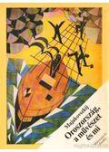Oroszország, a művészet és mi - Majakovszkij