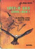 Lesz-e sas 2000-ben - Major István dr.