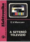 A sztereó televízió - Mamcsev, G.V.