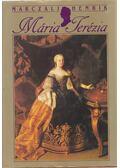 Mária Terézia (1717-1780) - Marczali Henrik