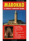 Marokkó - A királyi városok útján