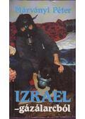 Izrael - gázálarcból - Márványi Péter