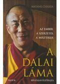 A Dalai Láma hivatalos életrajza - Mayank Chhaya