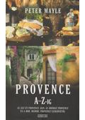 Provence A-Z-ig - Mayle, Peter
