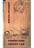 Emberi sors - Idegen vér - Mihail Solohov