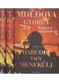 Harcolj vagy menekülj 1-2. - Moldova György