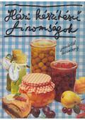 Házi készítésű finomságok januártól decemberig - Monika Rohardt