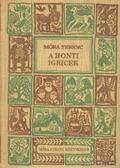 A honti igricek - Móra Ferenc