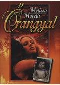 Őrangyal - Moretti, Melissa