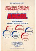 Gyakorlókönyv az angol alapfokú írásbeli nyelvvizsgákhoz - Navracsics Judit