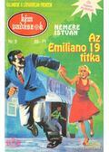 Az Emiliano 19 titka - Nemere István