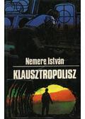 Klausztropolisz - Nemere István