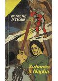 Zuhanás a Napba - Nemere István