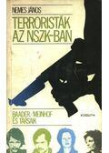 Terroristák az NSZK-ban - Nemes János