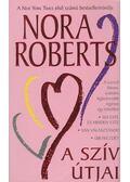 A szív útjai - Nora Roberts