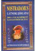 Nostradamus látnoki jóslatai