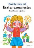 Eszter ezermester - Osvát Erzsébet