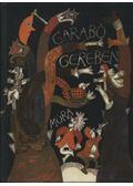 Garabó Gereben - Ottlik Géza, Debreczeni Gyöngyi