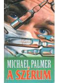 A szérum - Palmer, Michael
