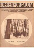 Idegenforgalom 1968 VII. évfolyam (teljes) - Pap Miklós
