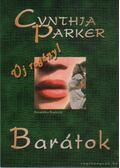 Barátok - Cynthia Parker