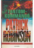 Fantomkommandó - Patrick Robinson