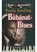 Búbánat-Blues - Paula Gosling