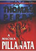 A macska pillanata - Perry, Thomas