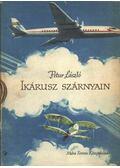 Ikárusz szárnyain - Petur László