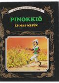 Pinokkió és más mesék