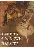 A művészet élvezete - Piper, David