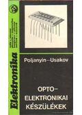 Optoelektronikai készülékek - Poljanyin, O. V., Usakov, E. V.