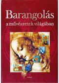 Barangolás a művészetek világában - Pozdora Zsuzsa (szerk.)