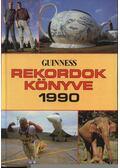 Guinness rekordok könyve 1990. - Radó Péter (szerk.), Bujtár József, Kovalcsik József